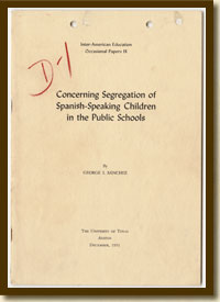 Concerning Segregation of Spanish-Speaking Children in the Public Schools