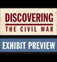 Discovering the Civil War Exhibit