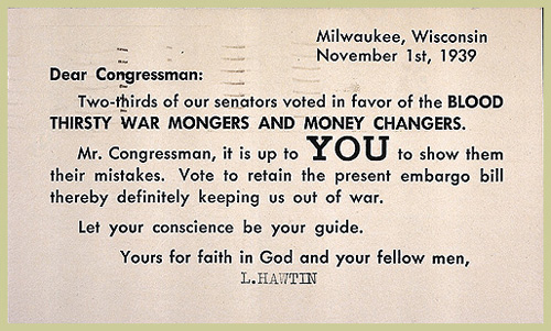 Neutrality. Postcard against amending the Neutrality Act, November 1939