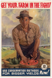 historical poster that reads Get Your Farm in the Fight! Use Conservation Methods for Bigger Yields Now!