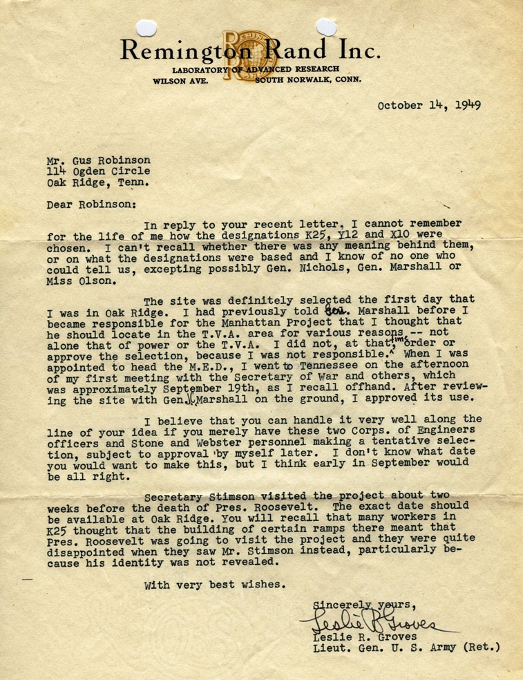 sample of original documents of the atomic energy commission at letter from general groves to gus robinson concerning reasoning for designations of x 10 y 12 and k 25 etc includes reference to possible of fdr