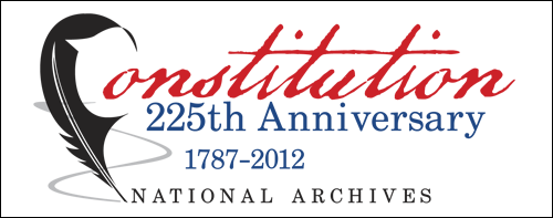 Constitution 225th Anniversary 1787-2012 National Archives
