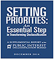 Setting Priorities-An Essential Step in Transforming Declassification—December 2014