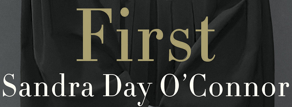 Book cover of First: Sandra Day O'Connor