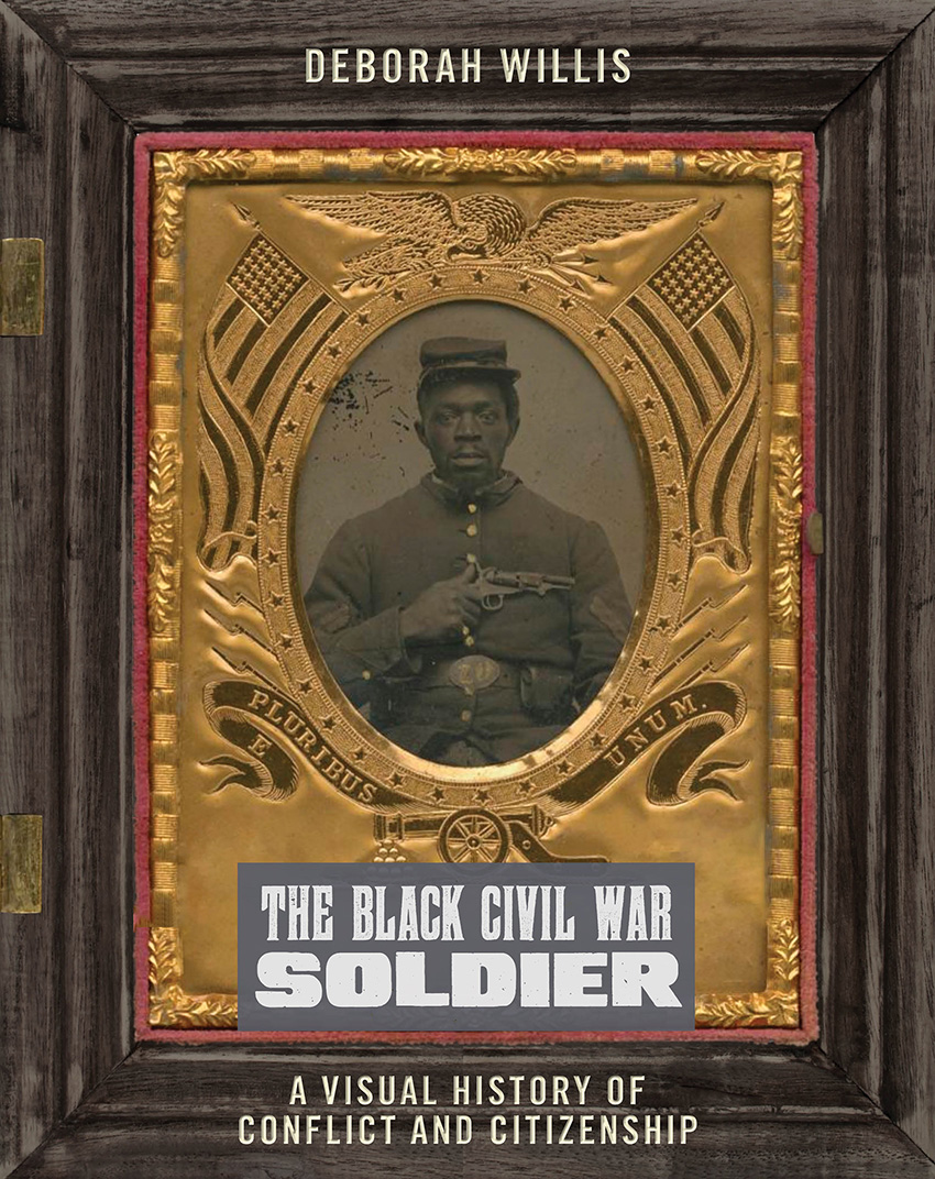 Book cover of The Black Civil War Soldier