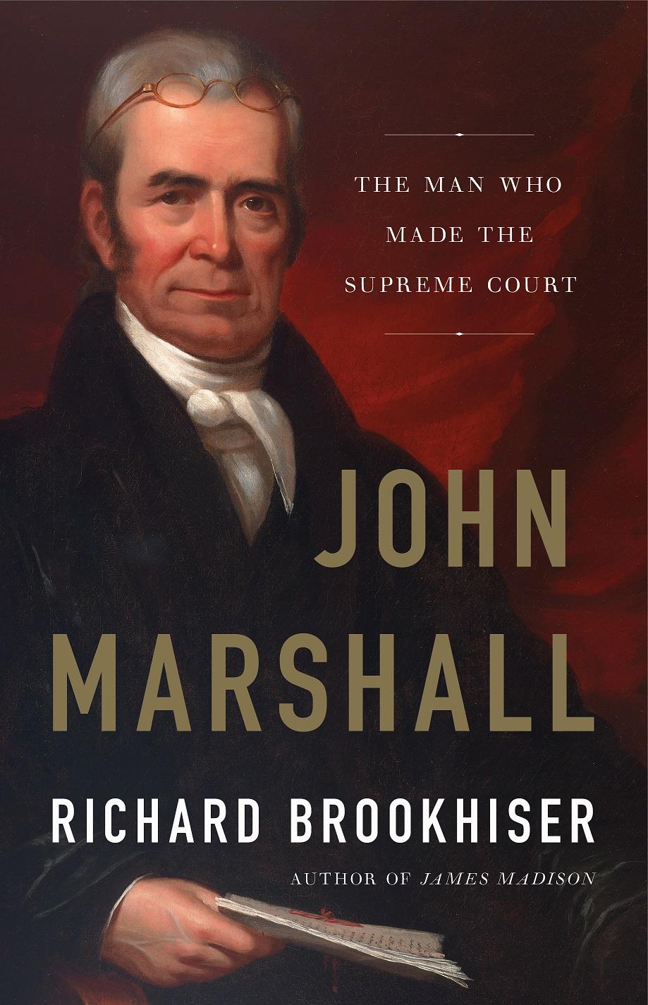 Biography of John Marshall