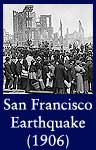 San Francisco Earthquake (National Archives Identifier 306190)