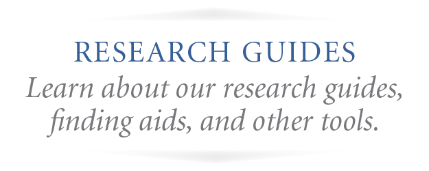 Research Guides and Tools