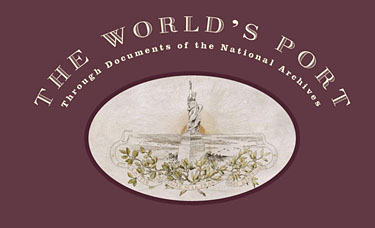 The World's Port, through documents of the National Archives