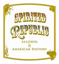 Spirited Republic: Alcohol in American History - Exhibit Logo