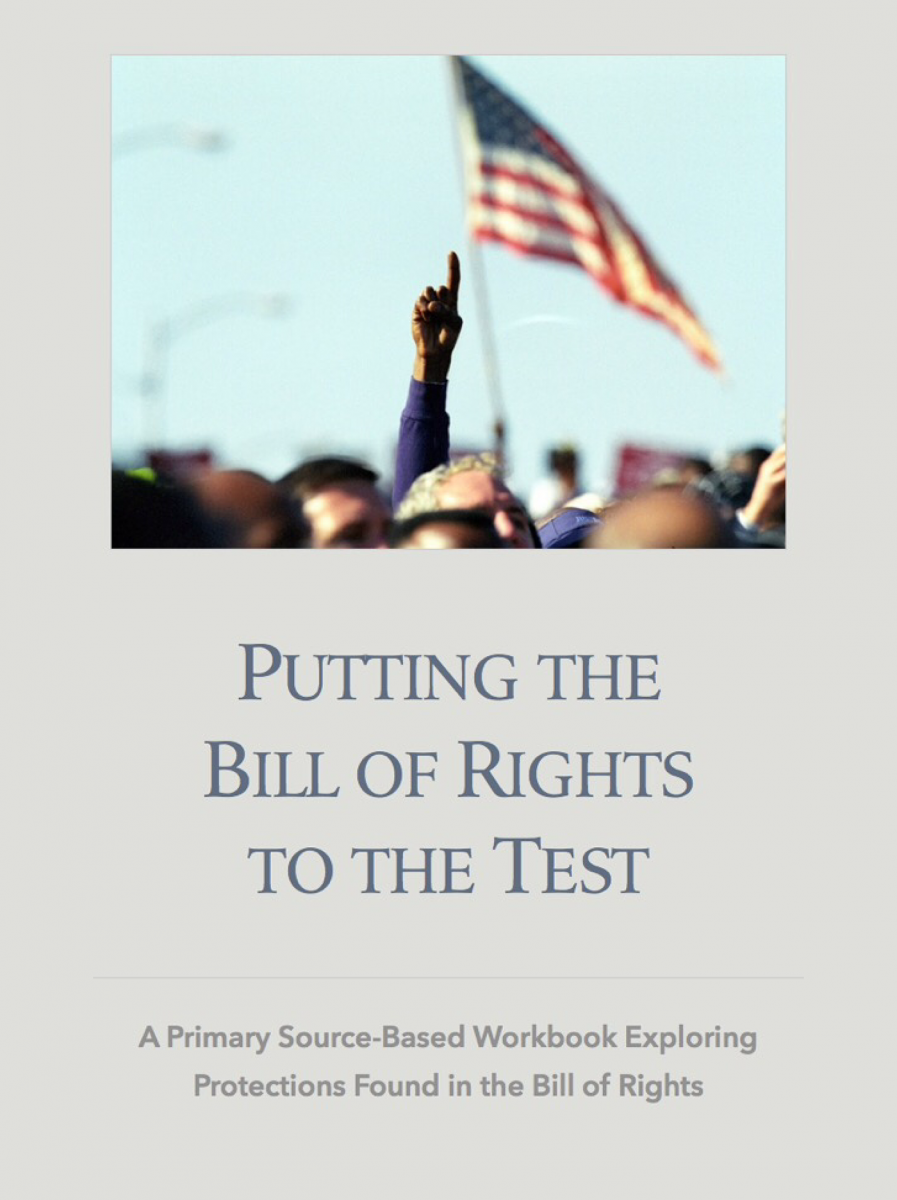 putting the bill of rights to the test a primary source based putting the bill of rights to the test a primary source based workbook