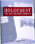 Holocaust: The Documentary Evidence