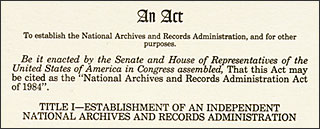 title of NARA independence act, 1984