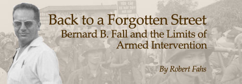 Bernard Fall and the Limits of American Intervention in Vietnam