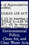 Environmental Policy, Clean Air, and Clean Water Acts (ARC ID 299919)
