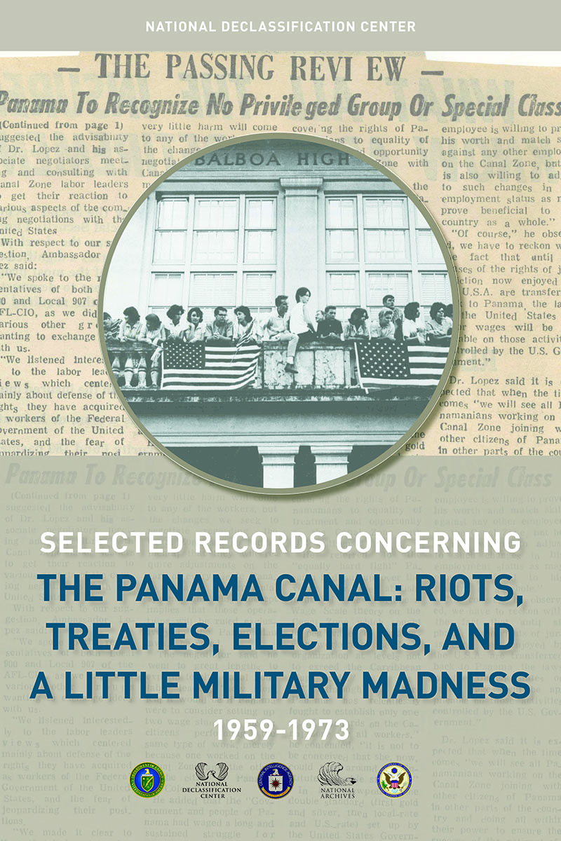 the panama canal riots treaties elections and a little