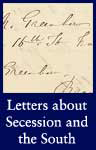 Letters about Secession and the South (National Archives Identifier 1634117)