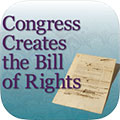 U.S. National Archives Congress Creates the Bill of Rights App- iTunes