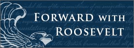 Forward with Roosevelt Blog