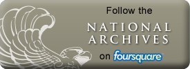 Follow the National Archives on Foursquare