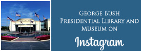 George Bush Presidential Library and Museum Instagram