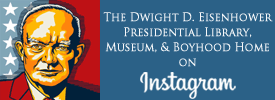 The Dwight D. Eisenhower Presidential Library, Museum, and Boyhood Home on Instagram