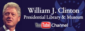 The William J. Clinton Presidential Library & Museum YouTube Channel
