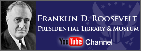 The Franklin D. Roosevelt Presidential Library YouTube Channel