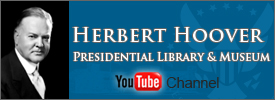 The Herbert Hoover Presidential Library YouTube Channel