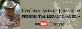 The Lyndon B. Johnson Presidential Library YouTube Channel