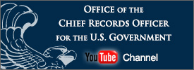 National Archives Office of the Chief Records Officer YouTube Channel
