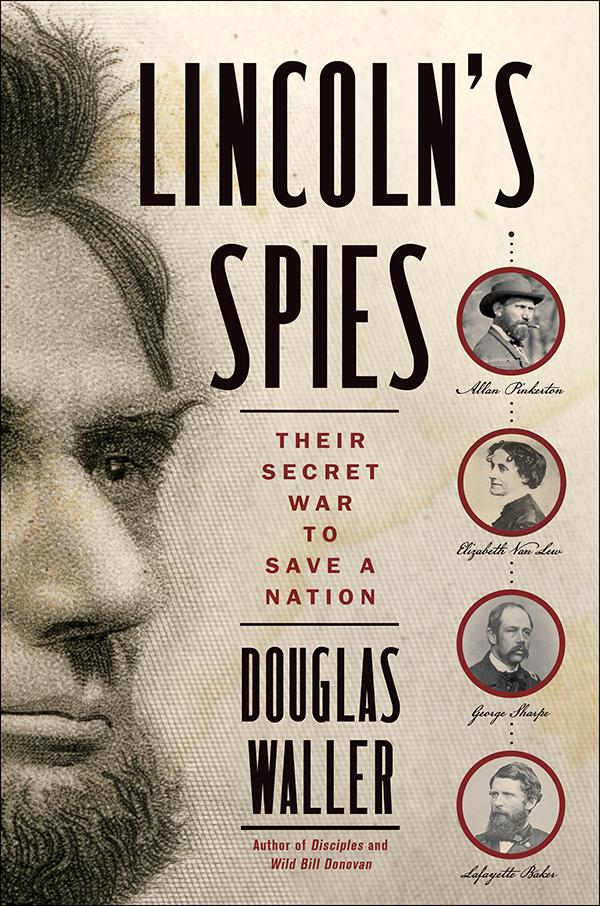 Book cover of Lincoln's Spies