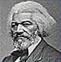 Frederick Douglass (Abolitionist, Author, and Orator)